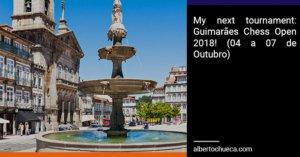 guimaraes chess open