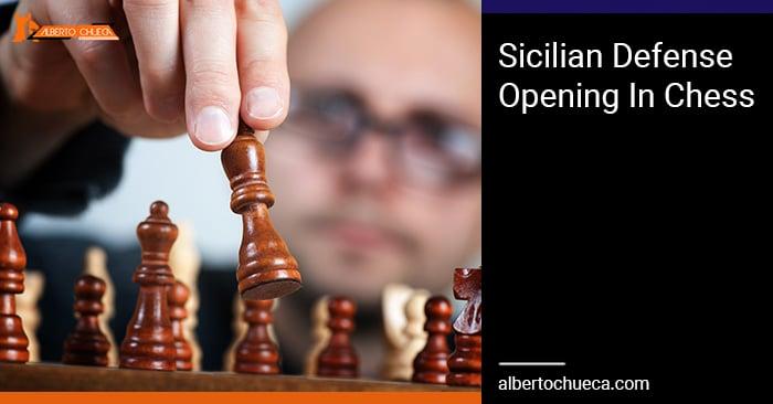Sicilian Defense In Chess