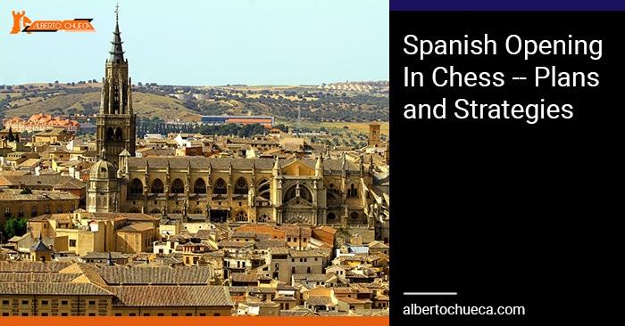 Spanish Opening in chess